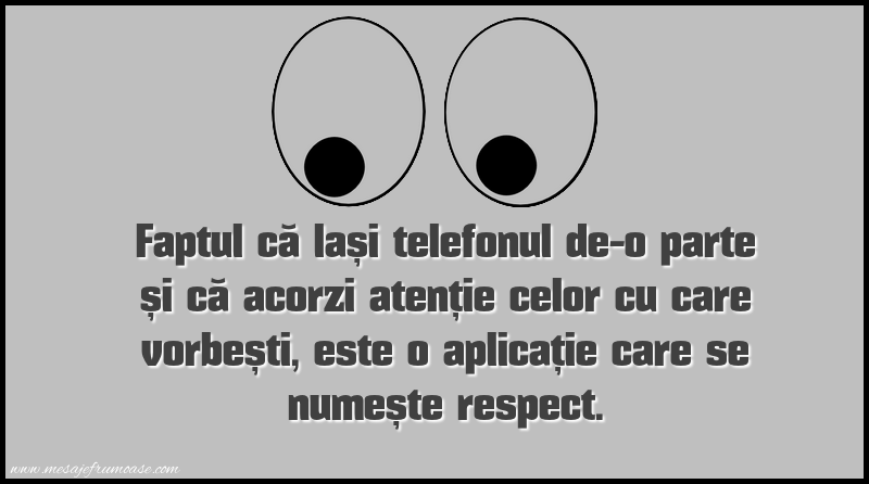 Mesaje amuzante - O aplicaţie care se numeşte respect!