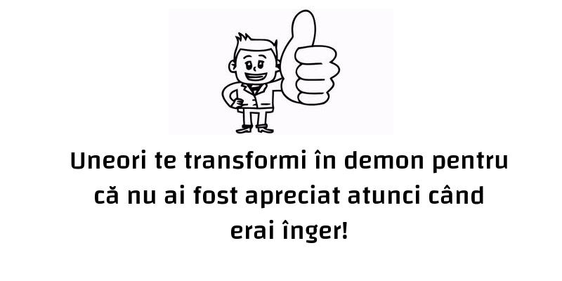 "Mesaje frumoase despre caracter - Uneori te transformi în ""demon"""