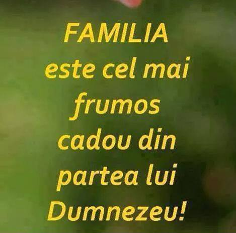 Mesaje frumoase despre credinta - Familia este cel mai frumos cadou