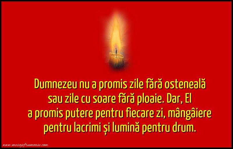 Mesaje frumoase despre credinta - Dumnezeu nu a promis...