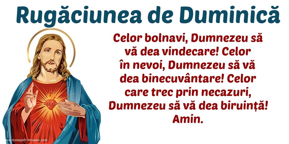Rugăciunea de Duminică: Celor bolnavi, Dumnezeu să vă dea vindecare!