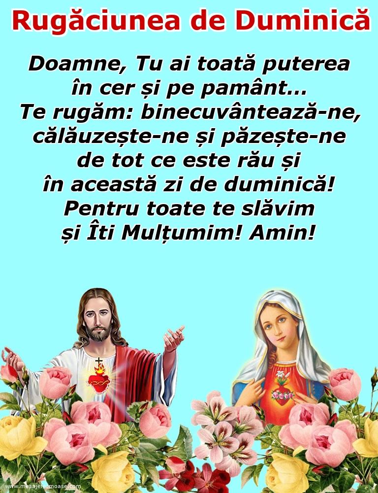 Rugăciunea de Duminică: Doamne Iisuse, pentru toate te slăvim și Îti Mulțumim! Amin!