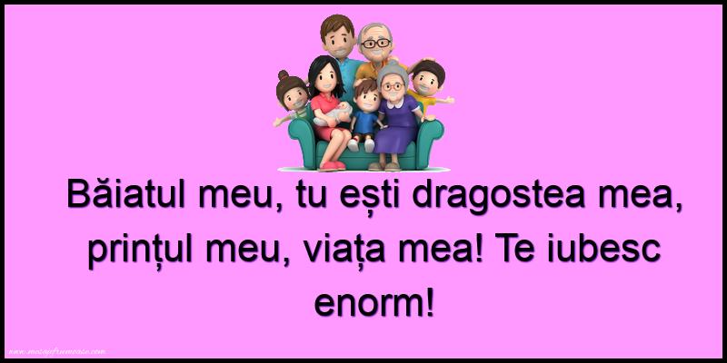 Mesaje frumoase despre familie - Băiatul meu, tu ești dragostea mea, prințul meu, viața mea!