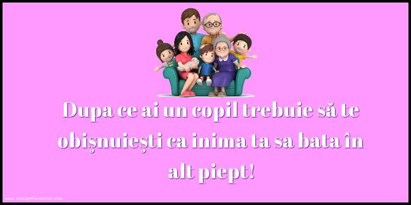 Mesaje frumoase despre familie - Dupa ce ai un copil trebuie