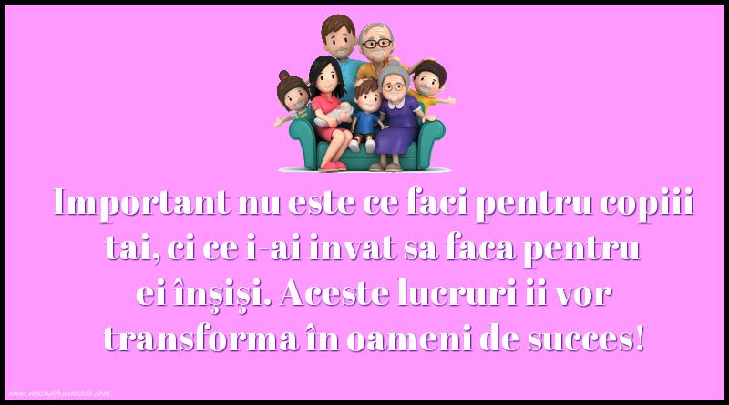 Mesaje frumoase despre familie - Important nu este ce faci pentru copiii tai