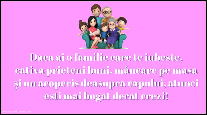 Mesaje frumoase despre familie - Daca ai o familie care te iubeste