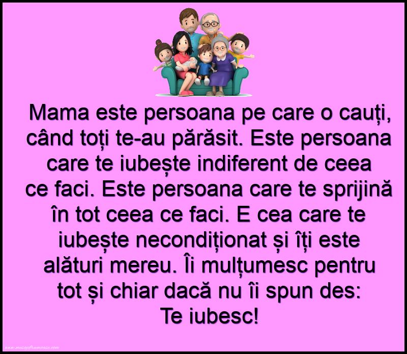 Mesaje frumoase despre familie - Mama este persoana pe care o cauti, cand toti te au părăsit