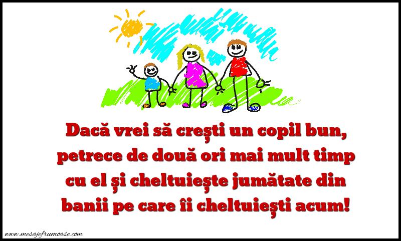 Mesaje frumoase despre familie - Daca vrei sa cresti un copil bun