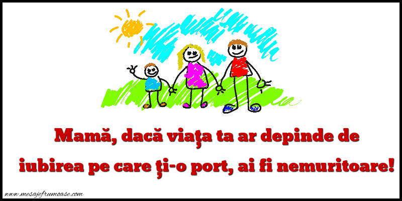 Mesaje frumoase despre familie - Mama