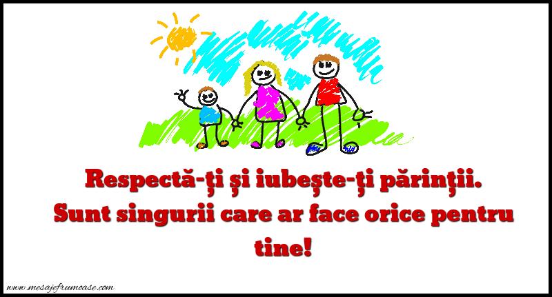 Mesaje frumoase despre familie - Respecta-ți și iubește-ți părinții