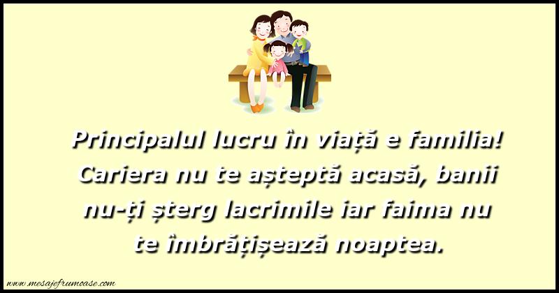 Mesaje frumoase despre familie - Principalul lucru în viață e familia!