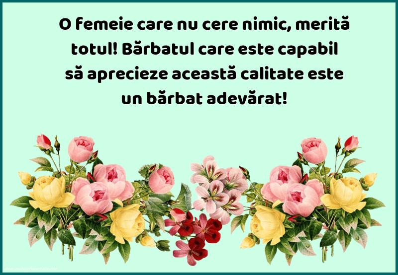 Mesaje frumoase despre femei - O femeie care nu cere nimic, merită totul!