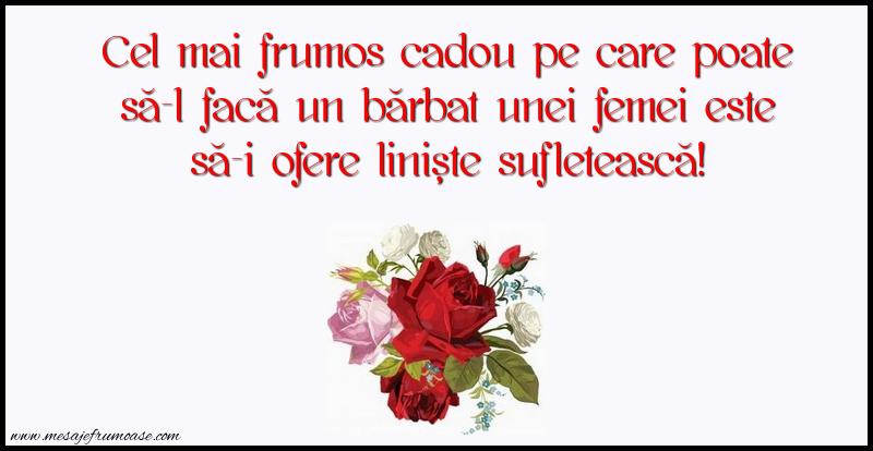 Mesaje frumoase despre femei - Cel mai frumos cadou pe care poate să-l facă un bărbat unei femei