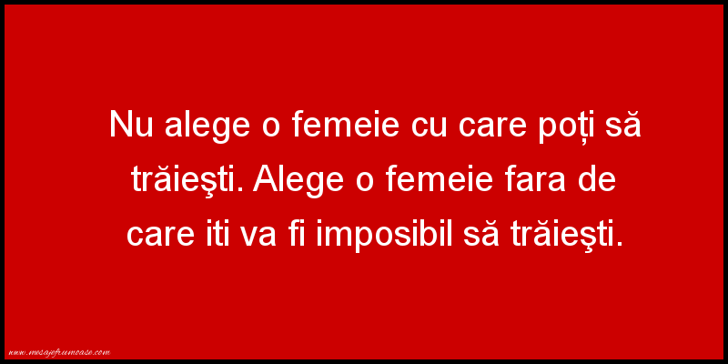 Mesaje frumoase despre femei - O femeie!