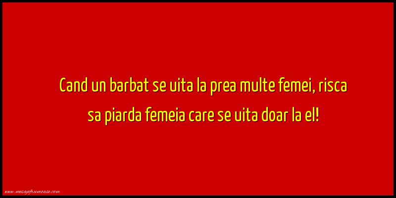 Mesaje frumoase despre femei - Cand un barbat se uita la prea multe femei