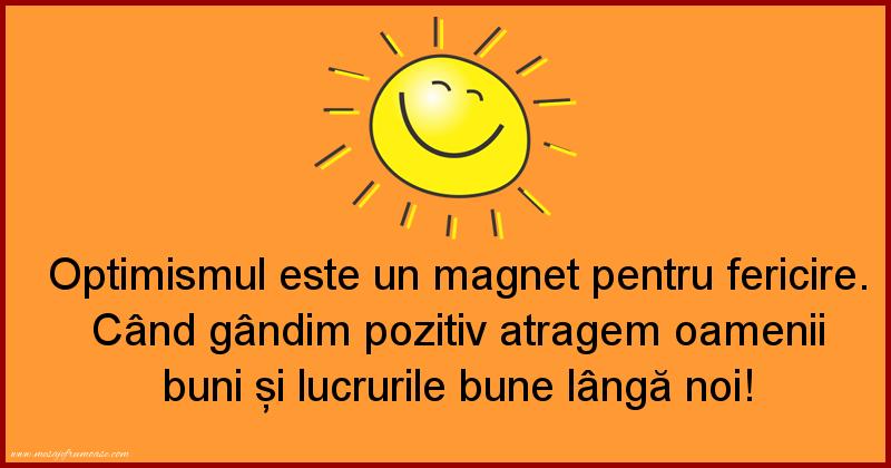 Mesaje frumoase fericire - Optimismul este un magnet pentru fericire