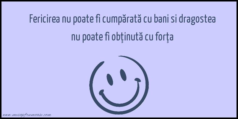 Mesaje frumoase fericire - Fericirea nu poate fi cumpărată