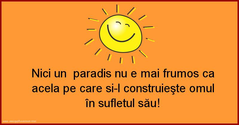 Mesaje frumoase fericire - Nici un paradis nu e mai frumos