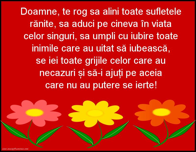 Mesaje frumoase de incurajare - Doamne, te rog sa alini toate sufletele rănite