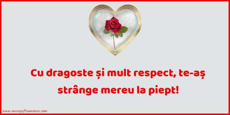 Mesaje frumoase despre iubire - Cu dragoste si mult respect