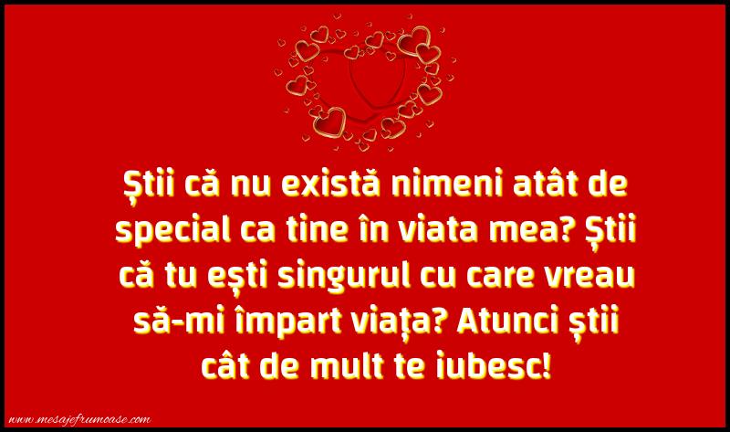 Mesaje frumoase despre iubire - Știi că nu există nimeni atât de special ca tine în viata mea?