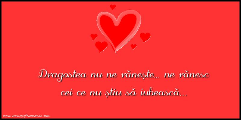Mesaje frumoase despre iubire - Dragostea nu ne rănește...