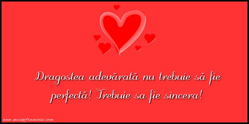 Mesaje frumoase despre iubire - Dragostea adevărată nu trebuie să fie perfectă!