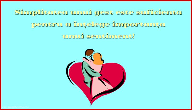 Mesaje frumoase despre iubire - Simplitatea unui gest este suficienta