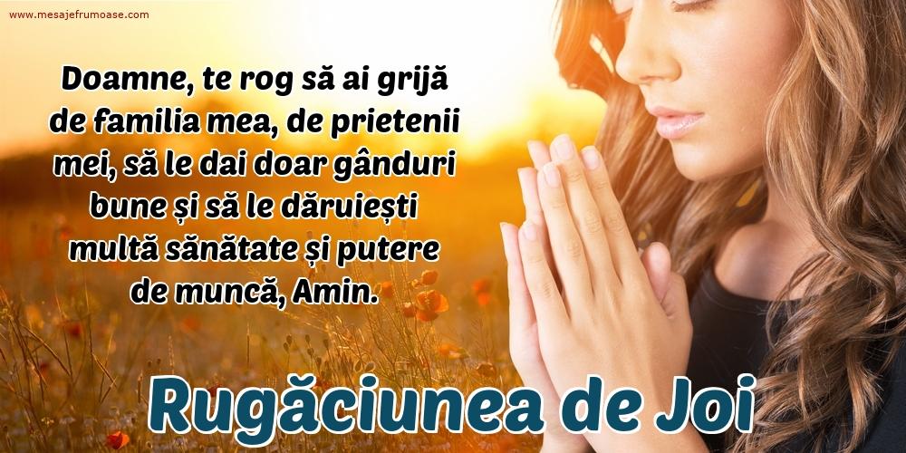 Rugăciunea de Joi: Doamne, te rog să ai grijă de familia mea, de prietenii mei