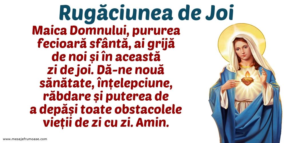 Rugăciunea de Joi: Maica Domnului, pururea fecioară sfântă, ai grijă de noi