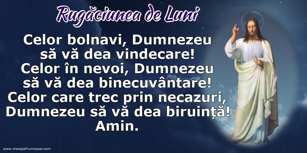 Rugăciunea de Luni: Celor bolnavi, Dumnezeu să vă dea vindecare!