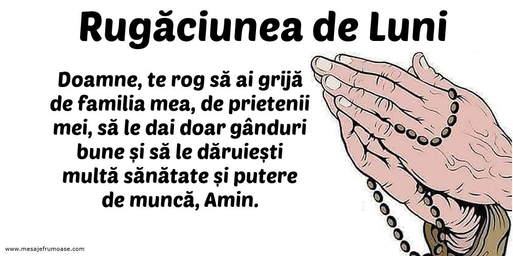 Rugăciunea de Luni: Doamne, te rog să ai grijă de familia mea, de prietenii mei