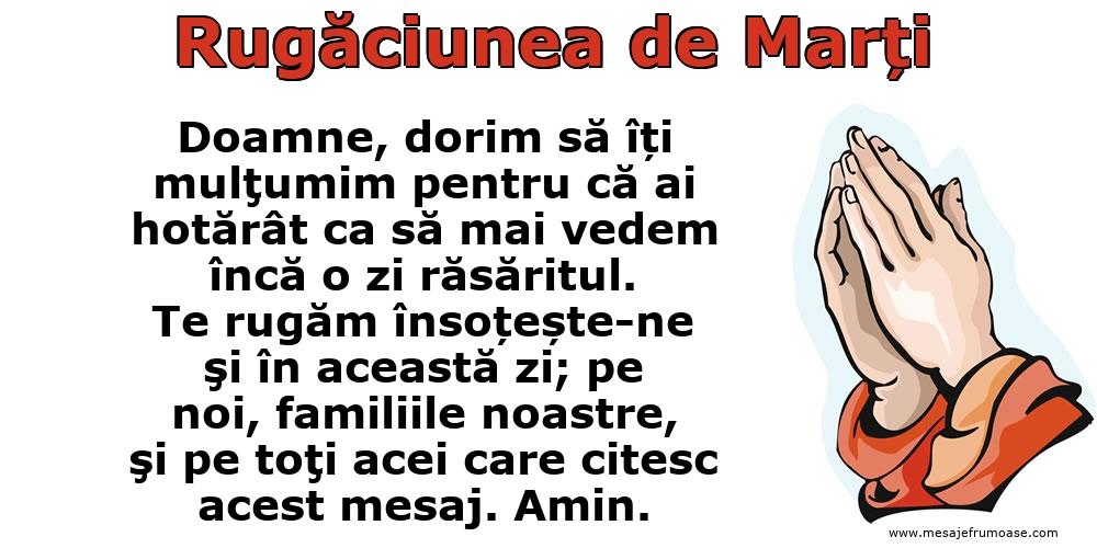 Rugăciunea de Marți: Doamne, re rugăm însoțește-ne şi în această zi