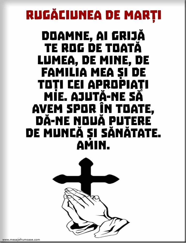 Rugăciunea de Marți: Doamne, ai grijă Te rog de toată lumea