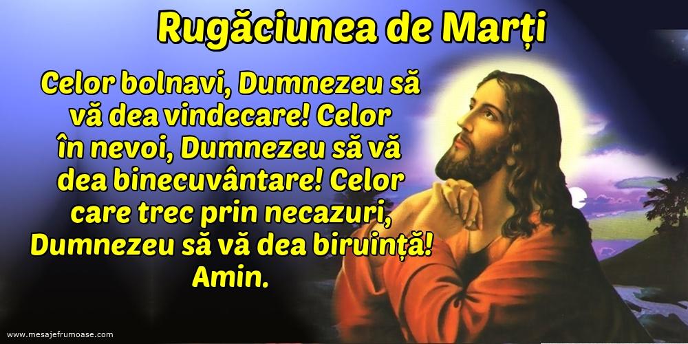 Rugăciunea de Marți: Celor bolnavi, Dumnezeu să vă dea vindecare!
