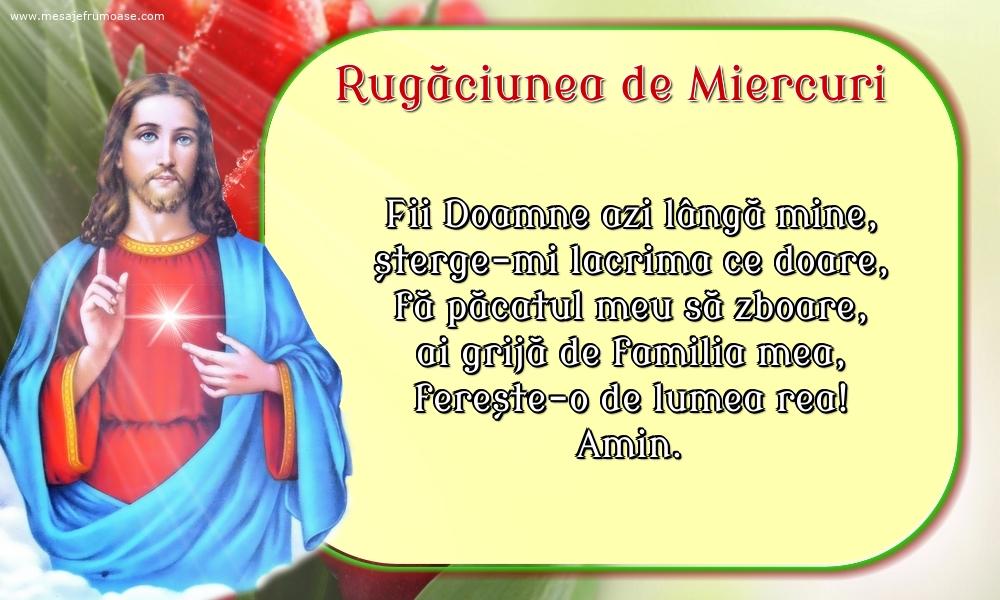 Rugăciunea de Miercuri: Fii Doamne azi lângă mine