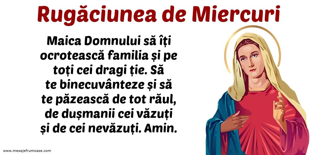 Rugăciunea de Miercuri: Maica Domnului să îți ocrotească familia