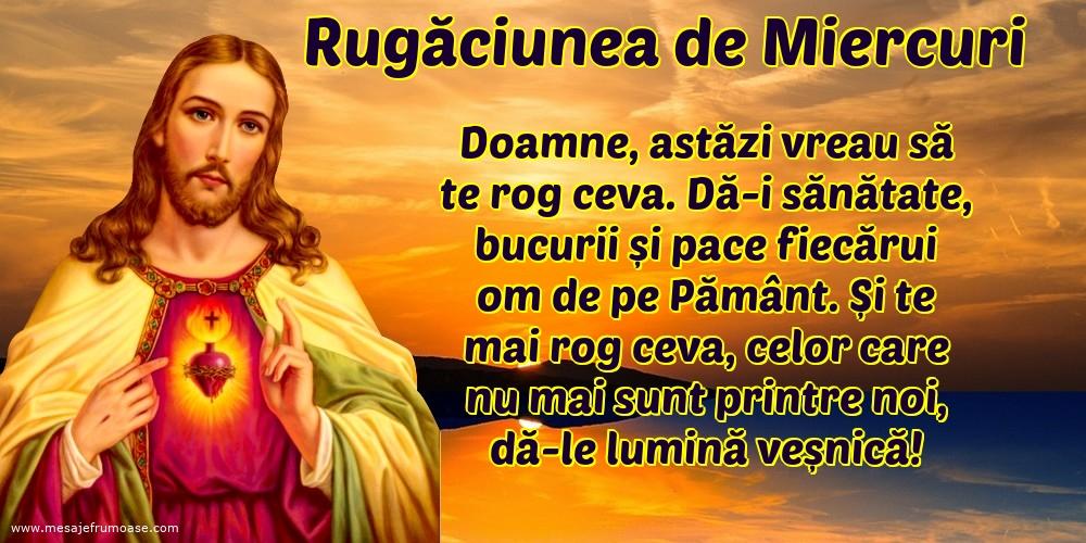 Rugăciunea de Miercuri: Doamne, astăzi vreau să te rog ceva.
