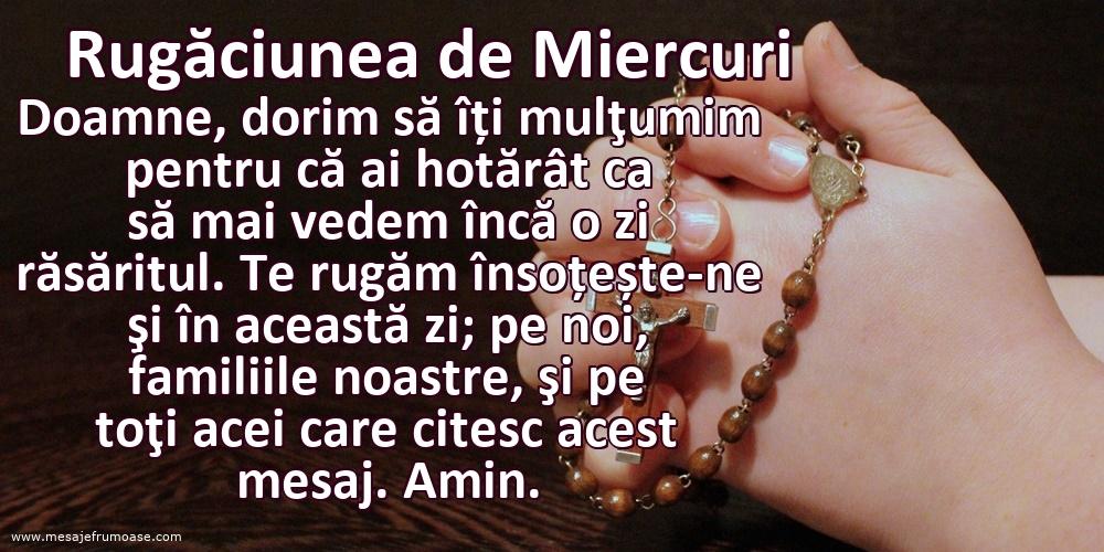 Rugăciunea de Miercuri: Doamne, re rugăm însoțește-ne şi în această zi