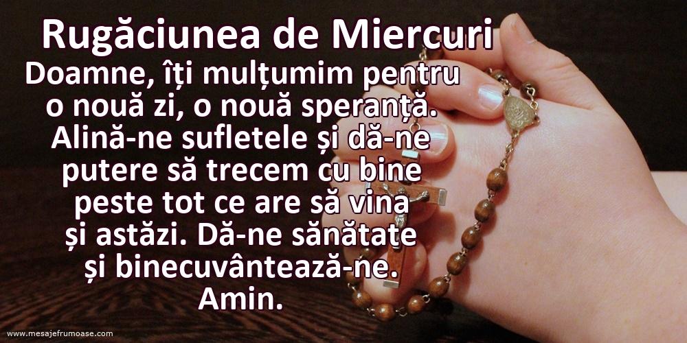 Rugăciunea de Miercuri: Doamne, îți mulțumim pentru o nouă zi, o nouă speranță.
