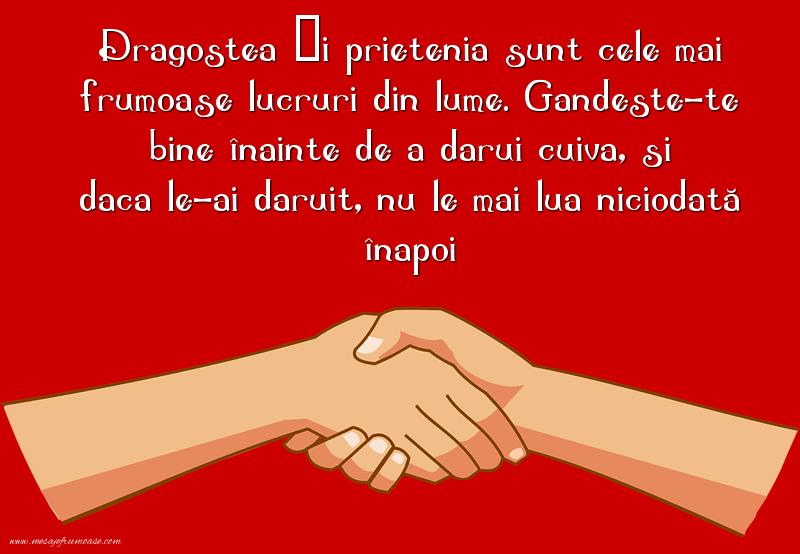 Mesaje frumoase despre prietenie - Dragostea și prietenia