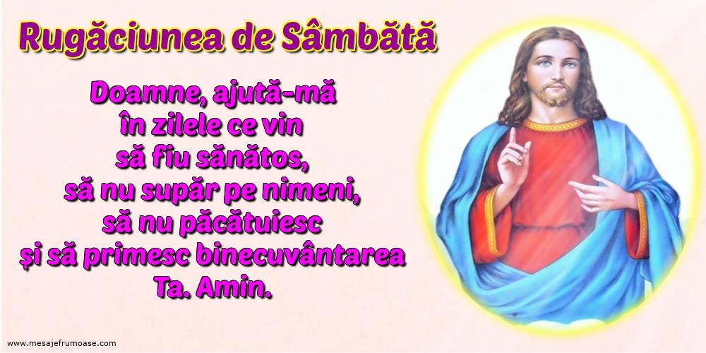 Rugăciunea de Sâmbătă: Doamne, ajută-mă în zilele ce vin