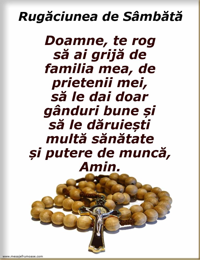 Rugăciunea de Sâmbătă: Doamne, te rog să ai grijă de familia mea, de prietenii mei
