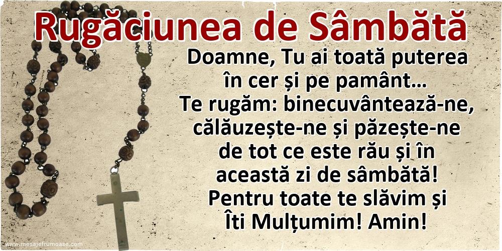Rugăciunea de Sâmbătă: Doamne Iisuse, pentru toate te slăvim și Îti Mulțumim! Amin!