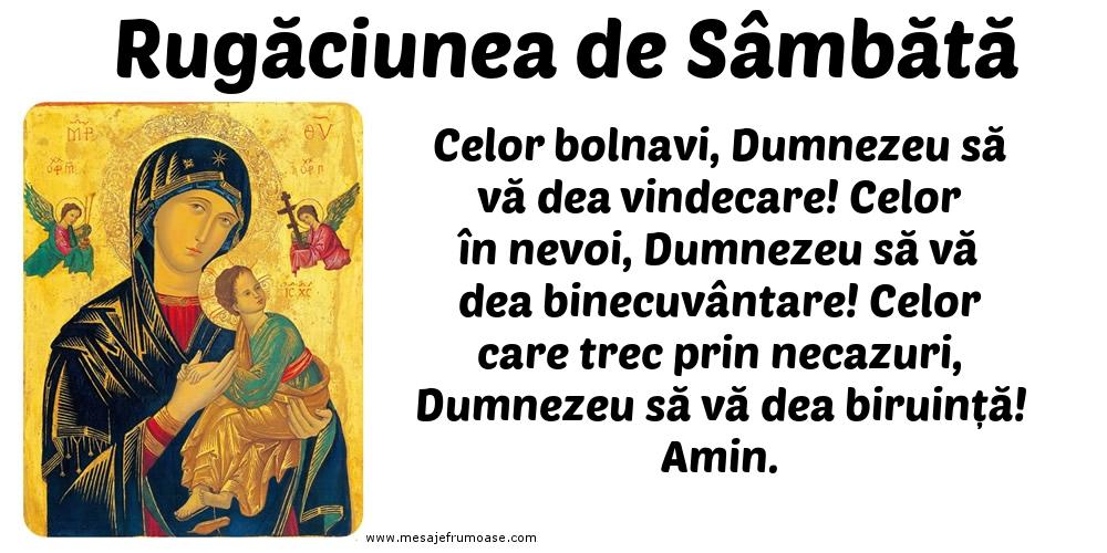 Rugăciunea de Sâmbătă: Celor bolnavi, Dumnezeu să vă dea vindecare!