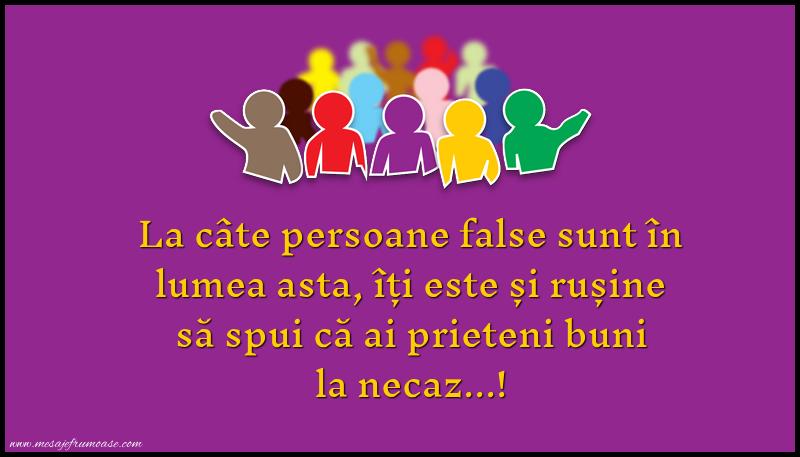 Mesaje frumoase despre viata - La câte persoane false sunt în lumea asta