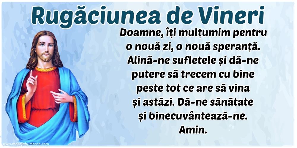 Rugăciunea de Vineri: Doamne, îți mulțumim pentru o nouă zi, o nouă speranță.