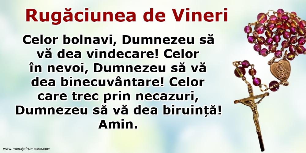 Rugăciunea de Vineri: Celor bolnavi, Dumnezeu să vă dea vindecare!