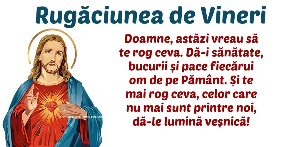 Rugăciunea de Vineri: Doamne, astăzi vreau să te rog ceva.