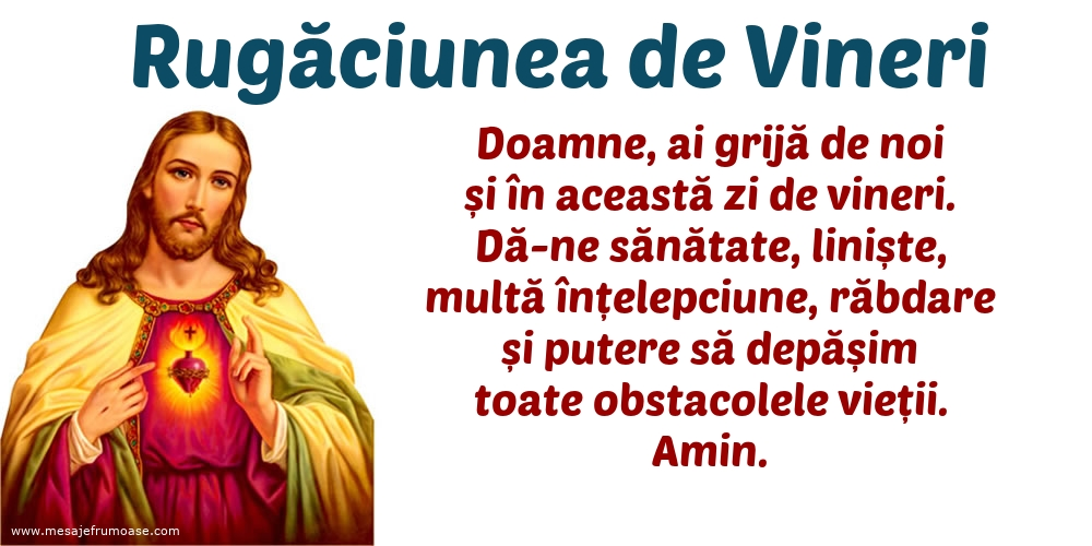 Rugăciunea de Vineri: Doamne, te rog să ai grijă de familia mea, de prietenii mei